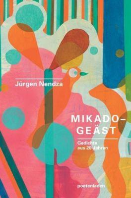 Mikado-Geäst - Jürgen Nendza |