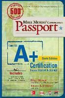 Mike Meyers' Comptia A+ Certification Passport (Exams 220-901 & 220-902), Mike Meyers, Travis A. Everett