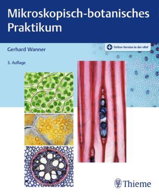 Mikroskopisch-botanisches Praktikum, Gerhard Wanner