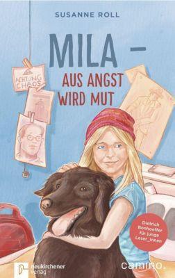 Mila - Aus Angst wird Mut, Susanne Roll