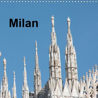Milan - Italy (Wall Calendar 2019 300 × 300 mm Square), Rudolf J. Strutz