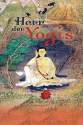 Milarepa - Herr der Yogis, Sequoyah Verlag - Edition Mandarava
