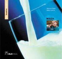 Milch, Annerose Naber, Sabine Latorre