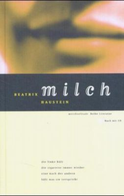 Milch, m. Audio-CD - Beatrix Haustein |