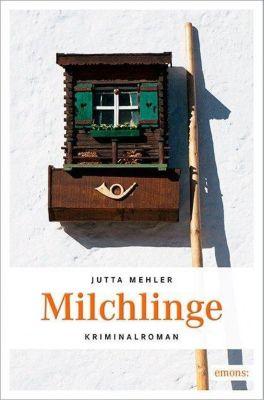 Milchlinge - Jutta Mehler pdf epub