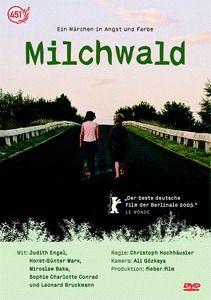 Milchwald, Christoph Hochhaeusler