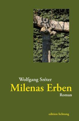 Milenas Erben - Wolfgang Sreter pdf epub