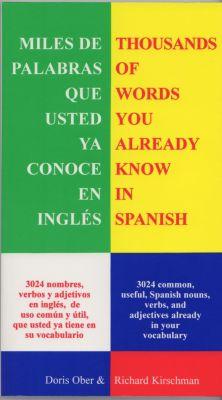 Miles de Palabras Que Ya Conoce En Inglés, Richard Kirschman, Doris Ober
