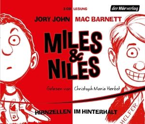 Miles & Niles - Hirnzellen im Hinterhalt, 3 Audio-CDs, Jory John, Mac Barnett