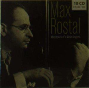 Milestones Of A Violin Legend, Max Rostal