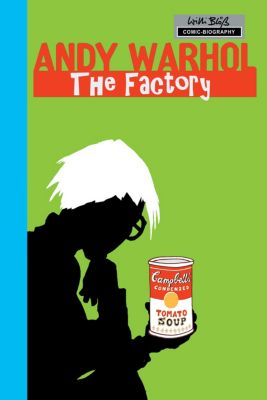 Milestones of Art: Andy Warhol: The Factory, Willi Bloess