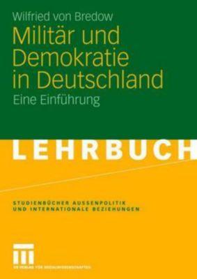 Militär und Demokratie in Deutschland, Wilfried von Bredow