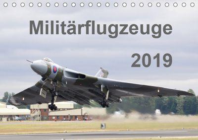 Militärflugzeuge 2019 (Tischkalender 2019 DIN A5 quer), k.A. MUC-Spotter