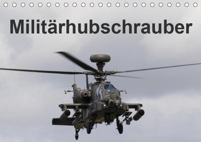 Militärhubschrauber (Tischkalender 2019 DIN A5 quer), MUC-Spotter