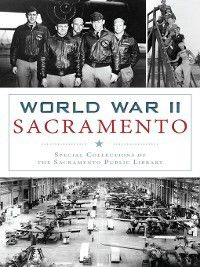 Military: World War II Sacramento