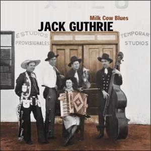 Milk Cow Blues, Jack Guthrie