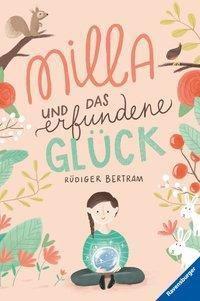 Milla und das erfundene Glück, Rüdiger Bertram