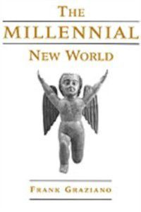 Millennial New World, Frank Graziano