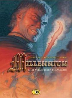 Millennium - Die vergifteten Evangelien, Richard D. Nolane, Francois Miville-Deschenes