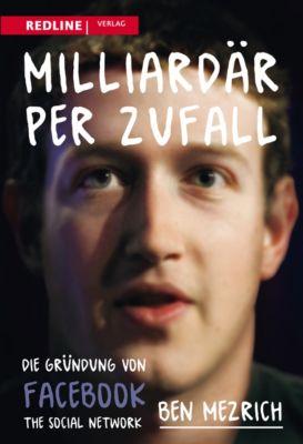 Milliardär per Zufall, Ben Mezrich