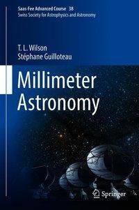 Millimeter Astronomy, T. L. Wilson, Stéphane Guilloteau