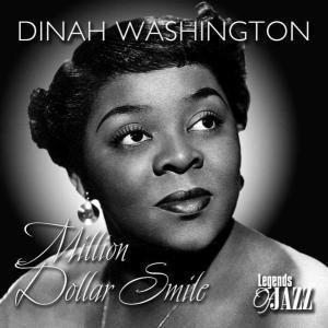 Million Dollar Smile, Dinah Washington