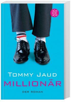 Millionär, Tommy Jaud