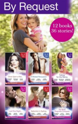 Mills & Boon: By Request Collection April-June 2016 (Mills & Boon e-Book Collections), Helen Brooks, Sandra Marton, Lori Wilde, Barbara McMahon, Cara Summers, Jennifer Lewis, Fiona McArthur, Cara Colter, Elizabeth Power, Carol Marinelli, Trish Morey, Melissa Mcclone, Cathy Williams, Michelle Celmer, Yvonne Lindsay, Jacqueline Baird, Jo Leigh, Debbi Rawlins, Rebecca Winters, Robyn Donald, Olivia Gates, Anna Cleary, Susan Meier, Karen Foley, Amy Andrews, Nikki Logan, Joan Hohl, Barbara Wallace, Soraya Lane, Maya Blake