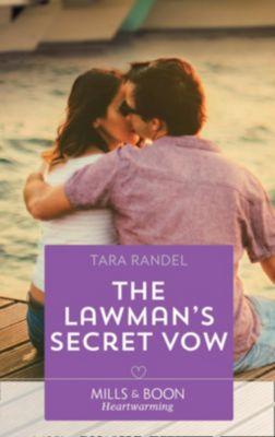 Mills & Boon Heartwarming: The Lawman's Secret Vow (Mills & Boon Heartwarming) (Meet Me at the Altar, Book 1), Tara Randel