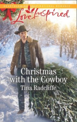 Mills & Boon Love Inspired: Christmas With The Cowboy (Mills & Boon Love Inspired) (Big Heart Ranch, Book 3), Tina Radcliffe