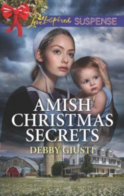 Mills & Boon Love Inspired Suspense: Amish Christmas Secrets (Mills & Boon Love Inspired Suspense) (Amish Protectors), Debby Giusti