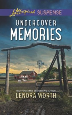 Mills & Boon Love Inspired Suspense: Undercover Memories (Mills & Boon Love Inspired Suspense), Lenora Worth