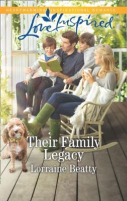 Mills & Boon Love Inspired: Their Family Legacy (Mills & Boon Love Inspired) (Mississippi Hearts, Book 2), Lorraine Beatty