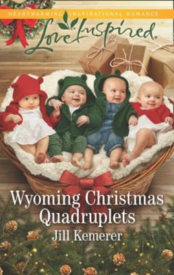 Mills & Boon Love Inspired: Wyoming Christmas Quadruplets (Mills & Boon Love Inspired) (Wyoming Cowboys, Book 3), Jill Kemerer