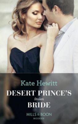 Mills & Boon Modern: Desert Prince's Stolen Bride (Mills & Boon Modern) (Conveniently Wed!, Book 5), Kate Hewitt