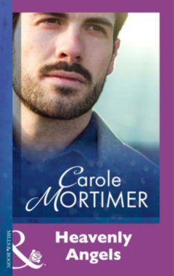 Mills & Boon Modern: Heavenly Angels (Mills & Boon Modern), Carole Mortimer