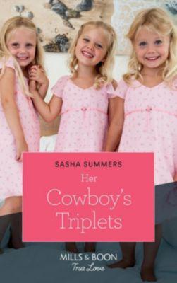 Mills & Boon True Love: Her Cowboy's Triplets (Mills & Boon True Love) (The Boones of Texas, Book 7), Sasha Summers