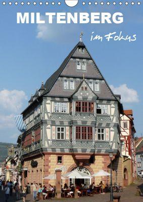 Miltenberg im Fokus (Wandkalender 2019 DIN A4 hoch), Klaus-Peter Huschka