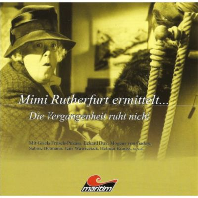 Mimi Rutherfurt, Mimi Rutherfurt ermittelt...: Mimi Rutherfurt, Mimi Rutherfurt ermittelt..., Folge 2: Die Vergangenheit ruht nicht, Gabriele Brinkmann