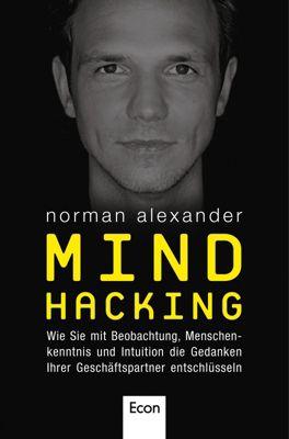Mind Hacking, Norman Alexander