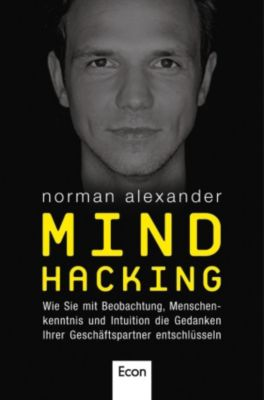 Mind Hacking, Norman Alexander