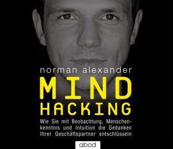 Mind Hacking, Audio-CD, Norman Alexander