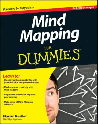 Mind Mapping For Dummies, Florian Rustler