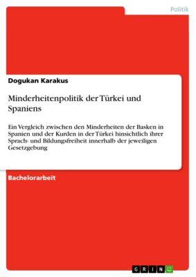 Minderheitenpolitik der Türkei und Spaniens, Dogukan Karakus