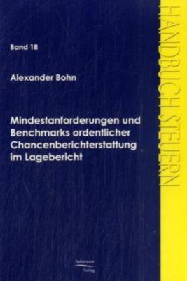 Mindestanforderungen und Benchmarks ordentlicher Chancenberichterstattung im Lagebericht, Alexander Bohn
