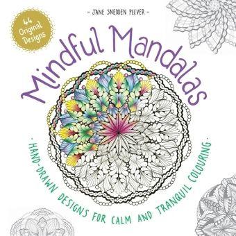 Mindful Mandalas, Jane Snedden Peever