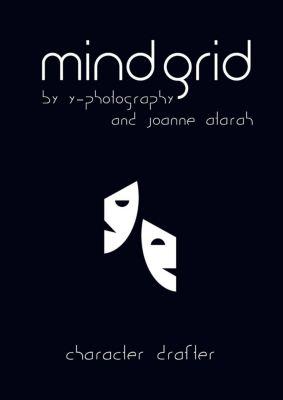 MindGrid: Character Drafter, Y-Photography, Joanne Atarah