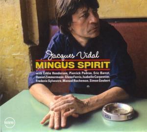Mingus Spirit, Jacques Vidal