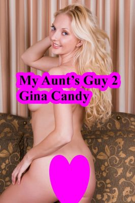 Mini Candy: My Aunt's Guy 2, Gina Candy