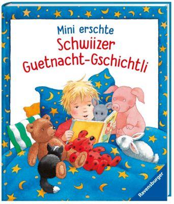 Mini erschte Schwiizer Guetnacht-Gschichtli, Rosemarie Künzler-Behncke